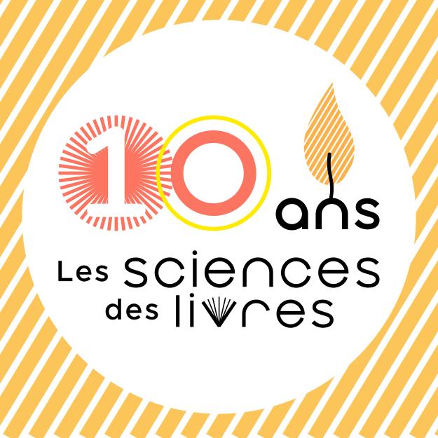 Exposition des 10 ans du festival Les Sciences Des Livres |