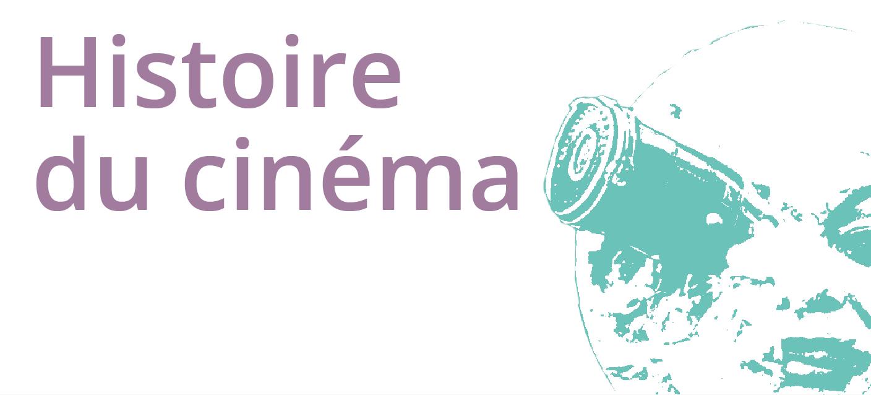 Atelier Cinéma 16h : Histoire du cinéma  